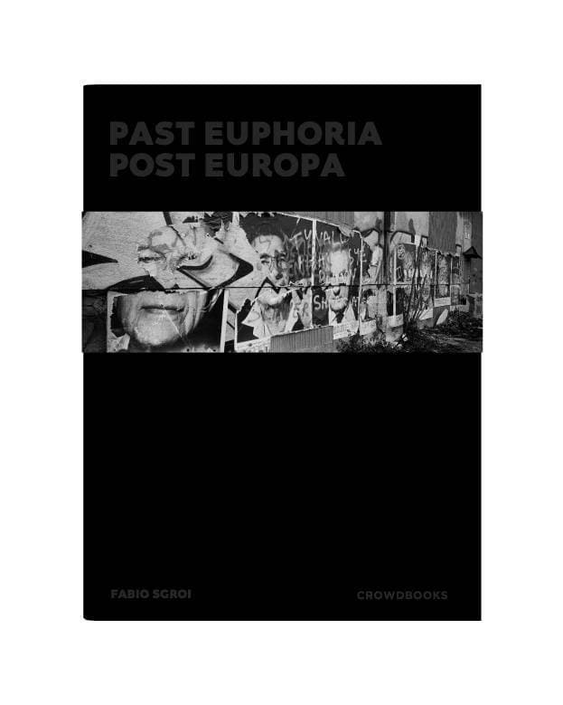 Past Euphoria - Post Europa – Fabio Sgroi