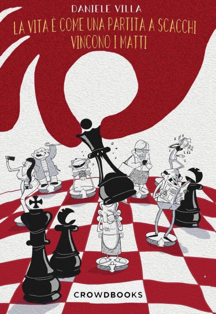 La vita è una partita a scacchi.