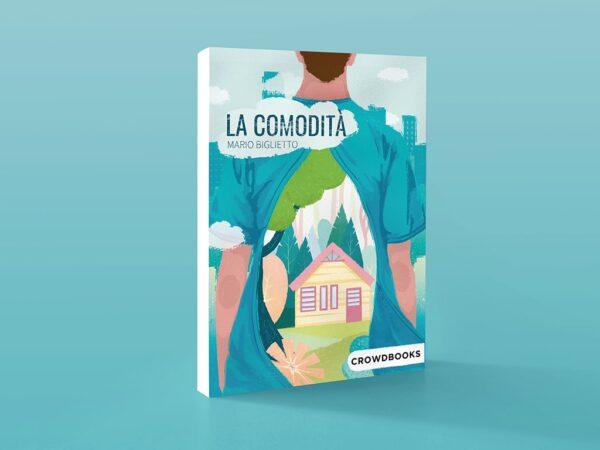 La comodità di Mario Biglietto Crowdbooks